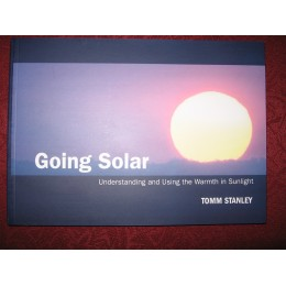 Going Solar: Understanding and Using the Warmth in Sunlight
