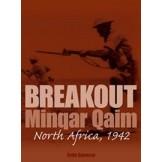 Breakout: Minqar Qaim - North Africa, 1942