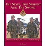 The Staff, The Serpent and the Sword: 100 Years of the Royal New Zealand Army Medical Corps