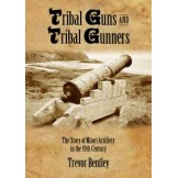 Tribal Guns and Tribal Gunners: The Story of Mâori Artillery in 19th Century New Zealand