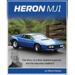 Heron MJ1: The story of a New Zealand supercar and the man who created it.