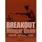 Breakout: Minqar Qaim, North Africa, 1942