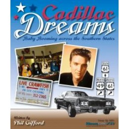 Cadillac Dreams: Baby Booming across the Southern States