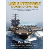 USS Enterprise CVA(N)-65 to CVN-65: The World's First Nuclear-Powered Aircraft Carrier
