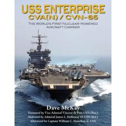 USS Enterprise CVA(N)-65 to CVN-65: The World's First Nuclear-Powered Aircraft Carrier